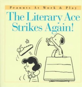 The Literary Ace Strikes Again! (Missing dust cover) by Charles M. Schulz