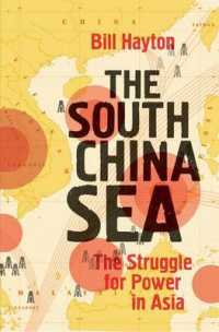 The South China Sea: The Struggle for Power in Asia by Bill Hayton