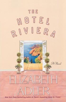 The Hotel Riviera by Elizabeth Adler