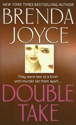 Double Take by Brenda Joyce