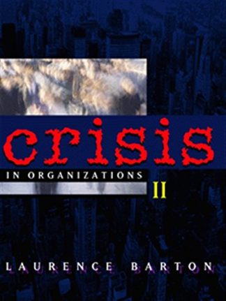 Crisis in Organizations II by Laurence Barton