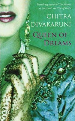 Queen Of Dreams (Uncorrected Bound Proof) by Chitra Divakaruni