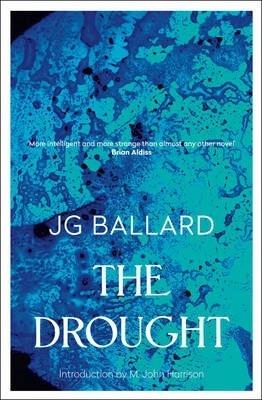 The Drought by J. G. Ballard