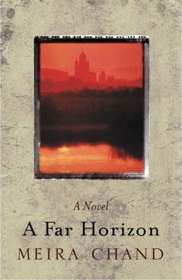 A Far Horizon by Meira Chand