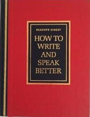 How to Write and Speak Better by Reader's Digest