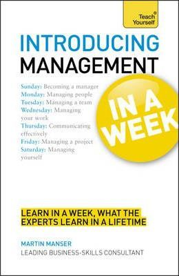 Introducing Management in a Week by Martin Manser