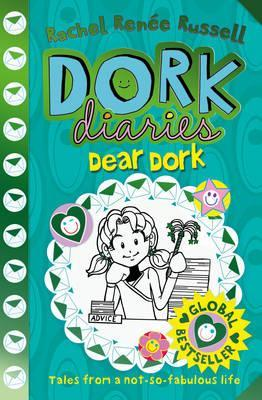 Dear Dork by Rachel Renee Russell