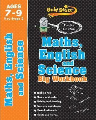 Gold Stars Maths, English and Science Big Workbook Ages 7-9 Key Stage 2 by Parragon Books Ltd