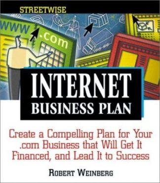Internet Business Plan by Robert Weinberg
