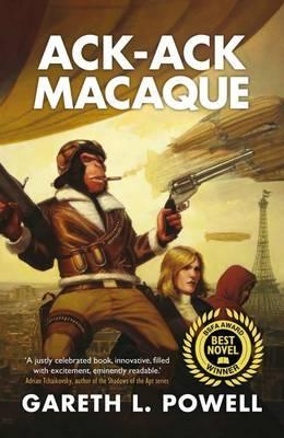 Ack-Ack Macaque by Gareth L. Powell
