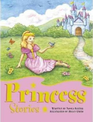 Princess Stories by Nicola Baxter