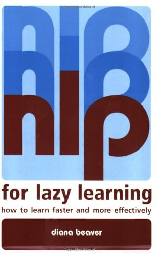 NLP for Lazy Learning: How to Learn Faster and More Effectively by Diana Beaver