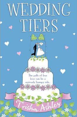 Wedding Tiers by Trisha Ashley