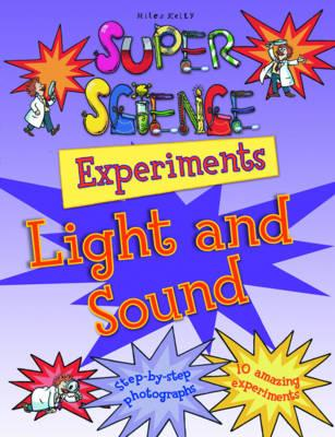 Light & Sound Experiments by Chris Oxlade