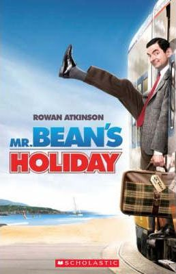 """Mr Bean's"" Holiday (Scholastic Reader Level 1) by Paul Shipton"