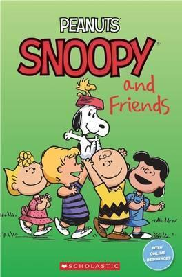 Peanuts: Snoopy and Friends (Scholastic Reader Level 2) by Jacquie Bloese