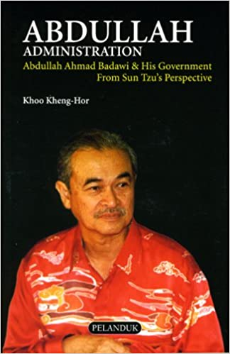 Abdullah Administration by Khoo Kheng-Hor