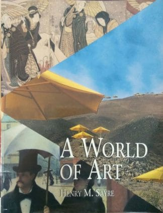 A World of Art by Henry M. Sayre