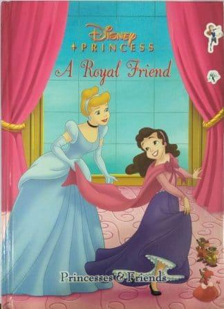 Princesses & Friends: A Royal Friend