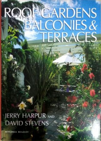 Roof Gardens Balconies & Terraces by Jerry Harpur