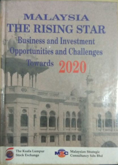 Malaysia The Rising Star