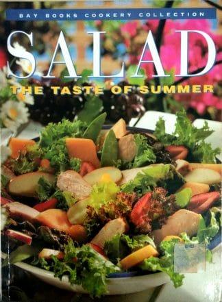 Salad: The Taste of Summer by Janice Baker