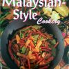 Easy Malaysian-Style Cookery