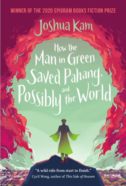 How the Man in Green Saved Pahang, and Possibly the World - Front Cover