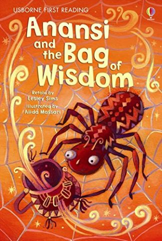 Anansi And The Bag Of Wisdom by Lesley Sims