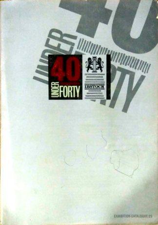 40 Under 40 (Exhibition Catalogue)