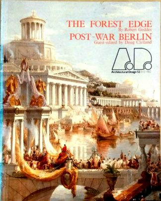 Architectural Design 52 11/12 1982: The Forest Edge