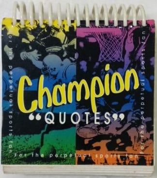 "Champion ""Quotes"""