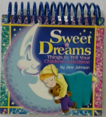 Sweet Dreams: Things to Tell Your Children at Bedtime by Jane Johnson