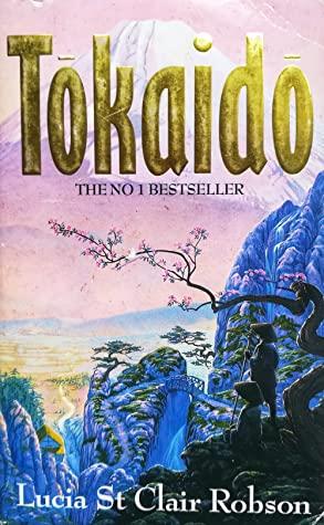 Tokaido by Lucia St. Clair Robson
