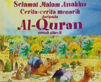 Selemat Malam Anakku Cerita-cerita menarik daripada Al-Quran untuk sikecil (Malay)