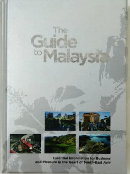 The Guide to Malaysia