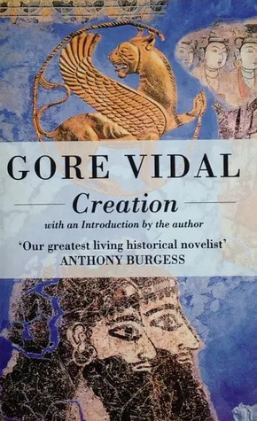 Creation by Gore Vidal