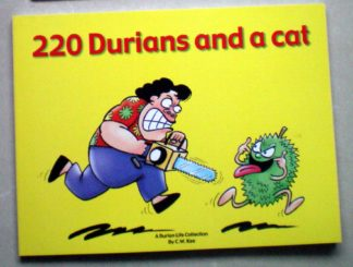 220 Durians and a Cat by C. W. Kee
