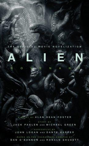 Alien: Covenant by Alan Dean Foster