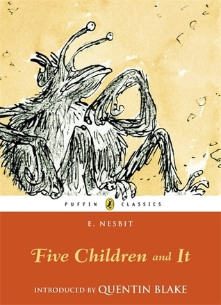 Five Children and It by Edith Nesbit
