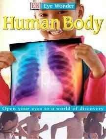 Human Body (DK Eyewonder)