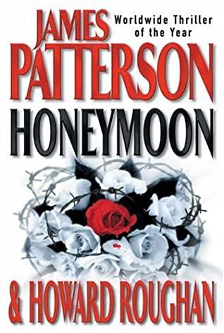 Honeymoon by Howard Roughan, James Patterson