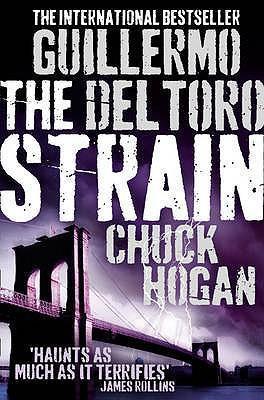 The Strain by Chuck Hogan, Guillermo del Toro