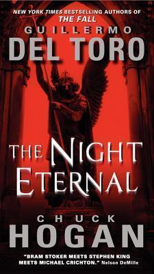 The Night Eternal by Chuck Hogan, Guillermo del Toro