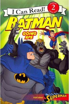 Batman: Going Ape (I Can Read! Level 2)