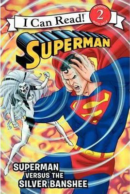 Superman: Superman versus the Silver Banshee by Donald Lemke