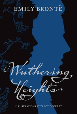 Wuthering Heights (Special Illustrated Collector's Edition) by Emily Bronte