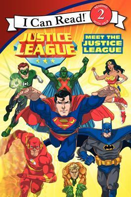 Justice League: Meet the Justice League by Lucy Rosen
