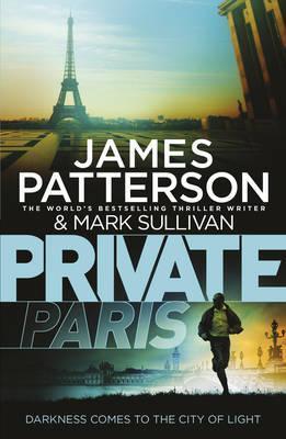 Private Paris by Mark Sullivan, James Patterson