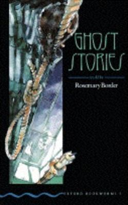 Ghost Stories by Rosemary Border